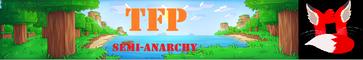 TFP Semi-Anarchy