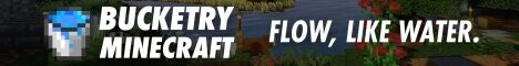 Bucketry Minecraft 1.17.1 | Survival | Ranks | Lands | mcMMO | Custom Enchants | Economy | Quests