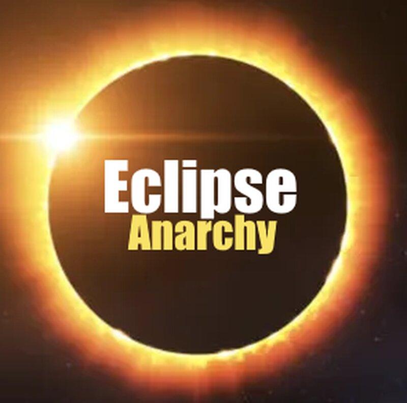 Eclipse Anarchy